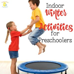 10 of the Best Indoor Winter Activities for Preschoolers