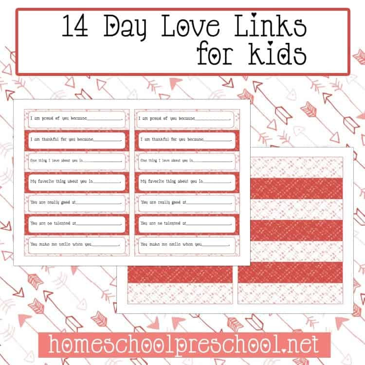 Use these Love Links to show your kids some love! Countdown to Valentine's Day with these free links. | homeschoolpreschool.net