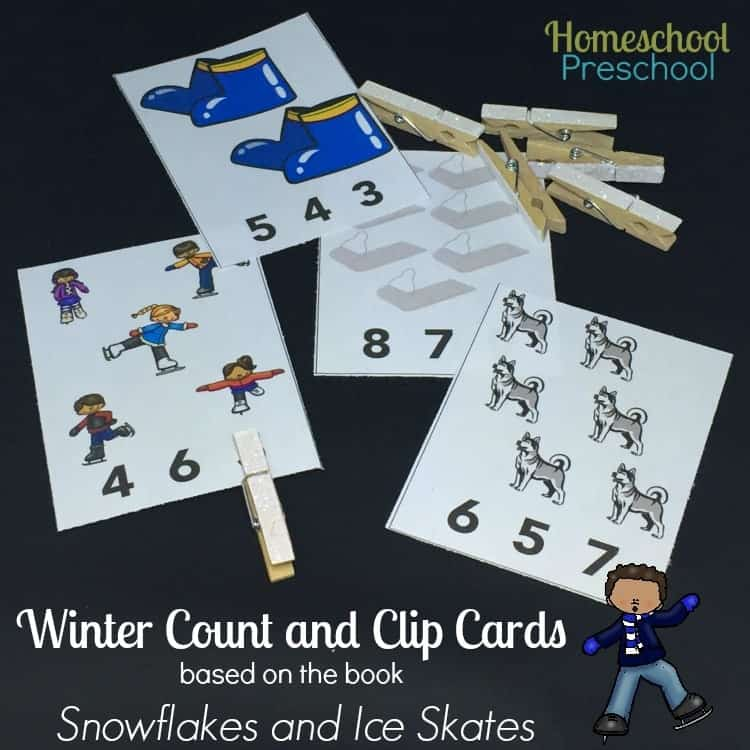 These free count-and-clip cards are based on the book Snowflakes and Ice Skates. | homeschoolpreschool.net