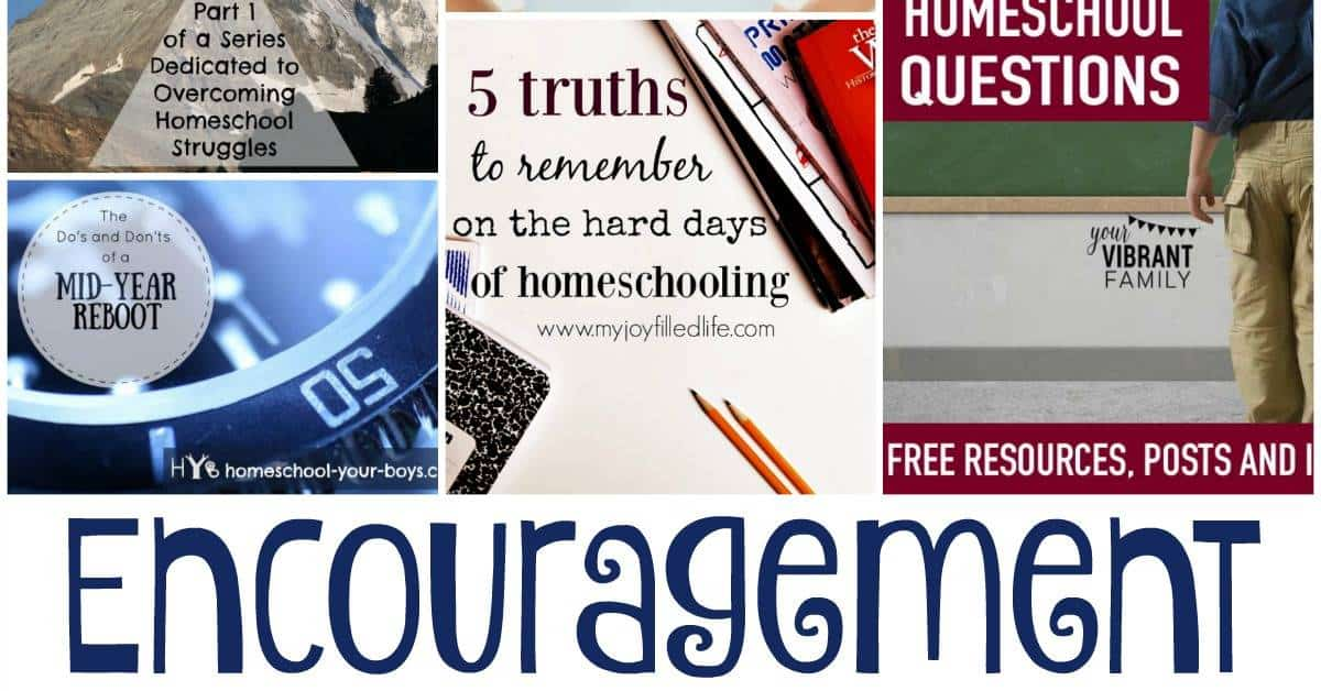Homeschool Encouragement {Hearts for Home Link-Up}