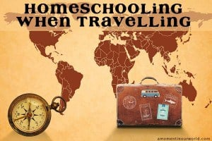 Homeschooling-When-Travelling-a