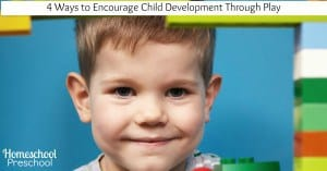 4 Ways to Encourage Child Development Through Play