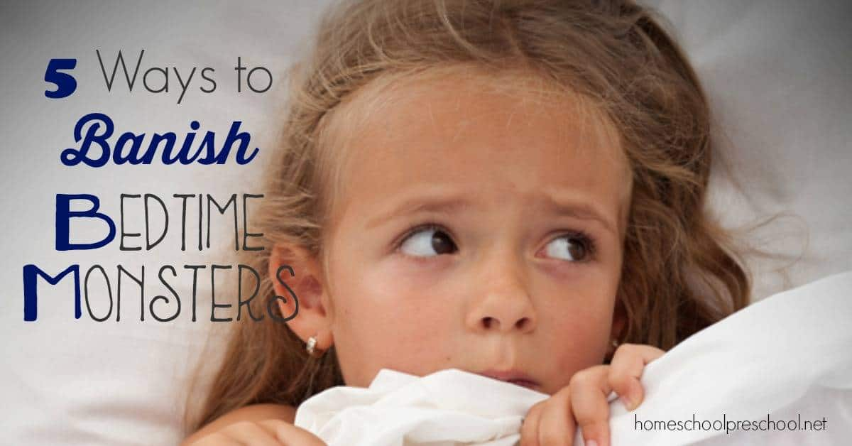 How to Encourage Kids Not to Be Scared of Bedtime Monsters