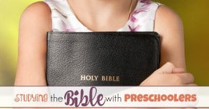 How to Study the Bible with Preschoolers