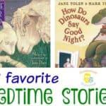 3 Favorite Bedtime Stories for Preschoolers
