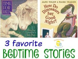 3 Favorite Bedtime Stories for Preschoolers