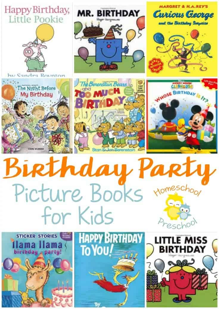 Whether your little ones are celebrating a birthday or they just like to read about them, fill your book basket with these fun birthday party picture books. | homeschoolpreschool.net