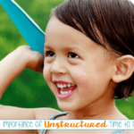 The Importance of Unstructured Play Time