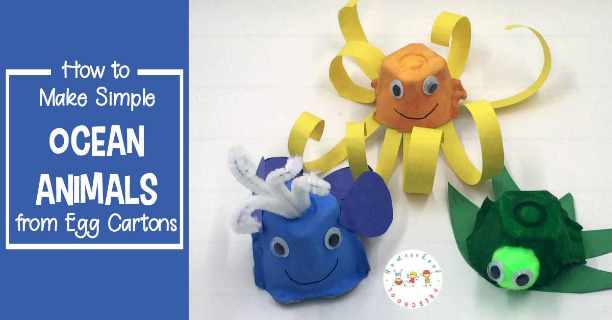 How to Make Easy Egg Carton Ocean Animal Crafts