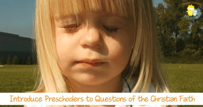Introduce Preschoolers to the Christian Faith