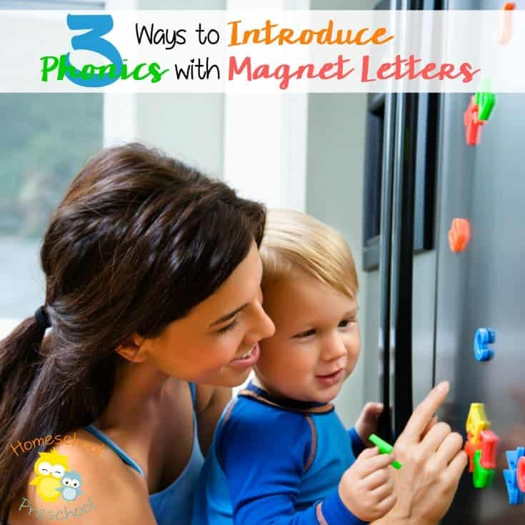 3 Ways to Introduce Phonics with Magnet Letters