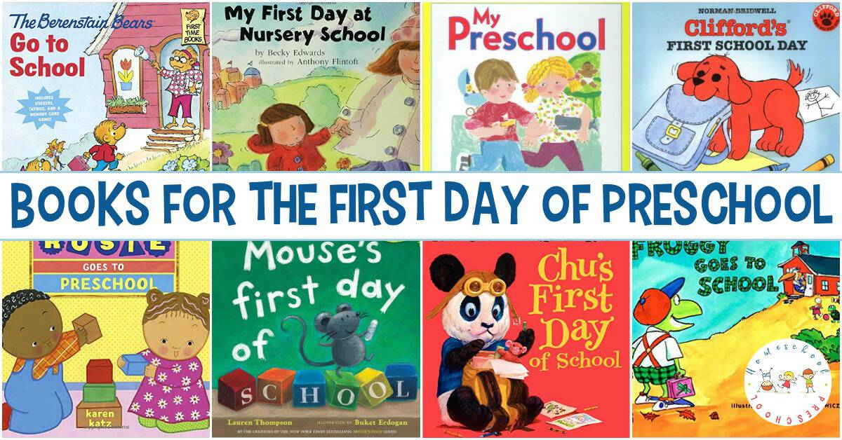 Fill your book basket with First Day of Preschool books! They'll help prepare your preschooler for what to expect before the first day of school.