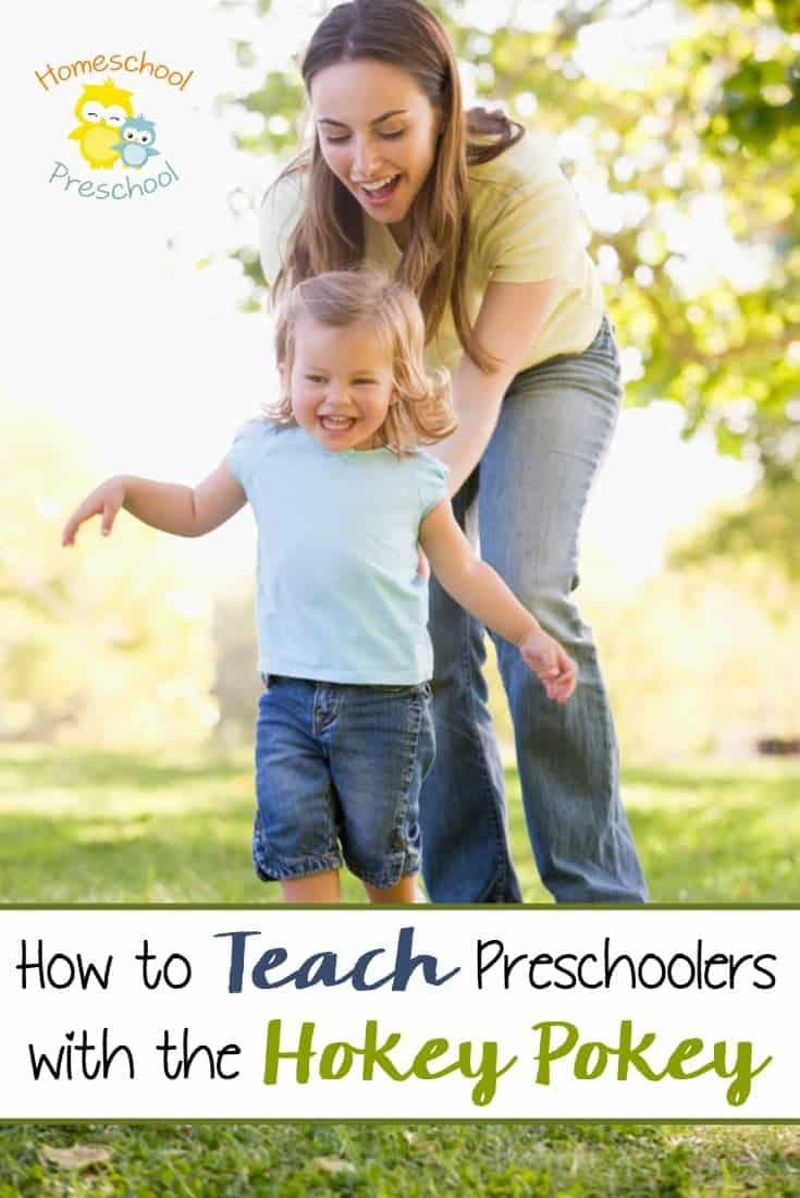 Have you ever danced the Hokey Pokey with your kids? Preschoolers love it! Homeschool moms can use this fun game to teach basic preschool skills! | homeschoolpreschool.net
