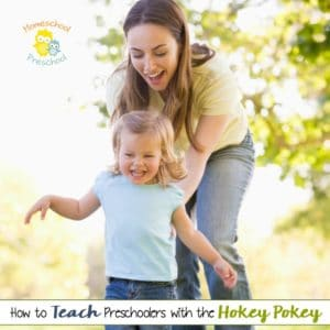 How to Teach Preschoolers with the Hokey Pokey