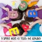 9 Simple Ways to Teach the Alphabet