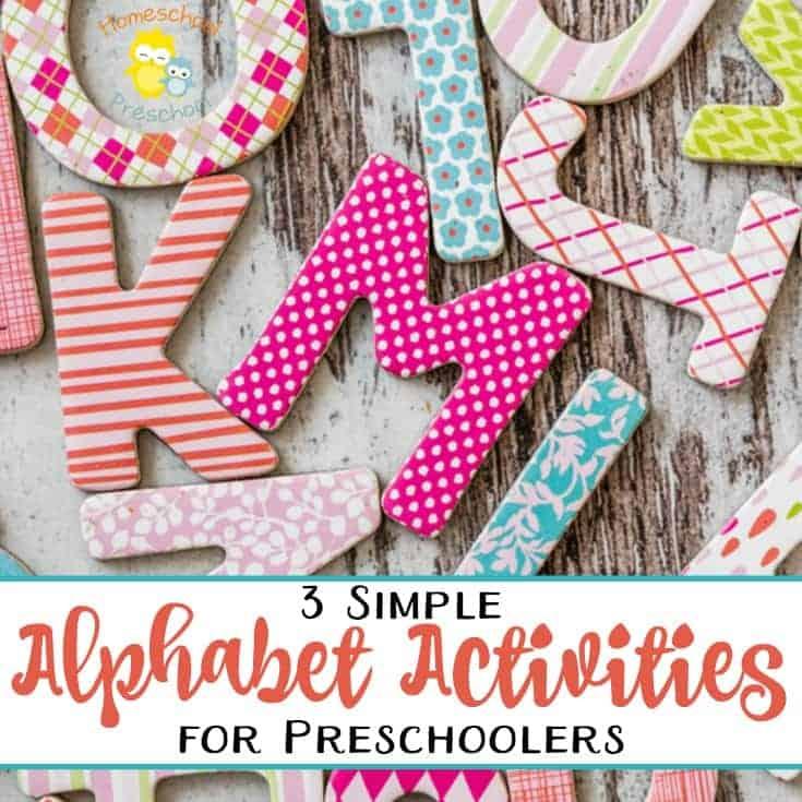 3 Simple Alphabet Activities for Preschoolers