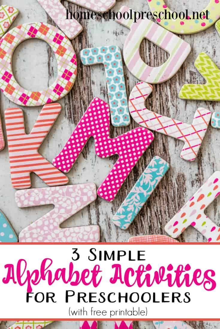 You don't need a lot of tools to teach little ones the ABCs. Here are three simple alphabet activities (with free printables) for preschoolers! | homeschoolpreschool.net