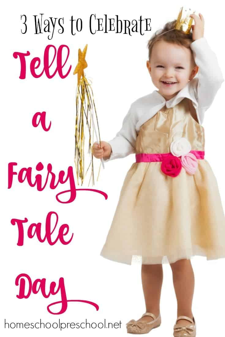 Fairy tales allow kids to explore ideas and concepts without fearing trolls in the night. Here are three fun ways to celebrate National Tell a Fairy Tale Day on February 26th!   @homeschlprek