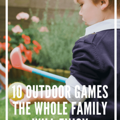 10 Outdoor Family Games