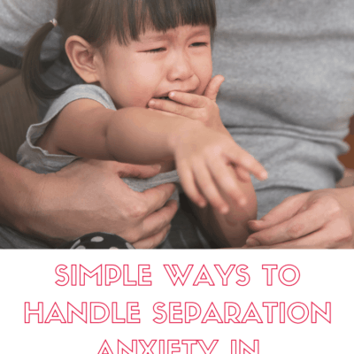 How to Handle Preschool Separation Anxiety