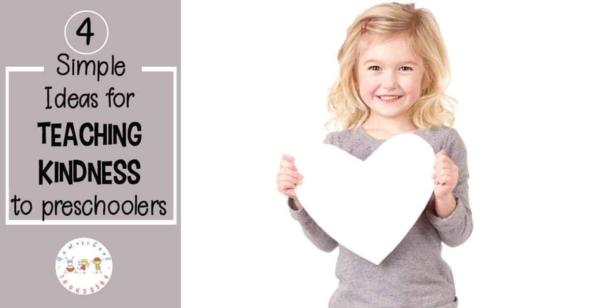Come discover four simple ideas for teaching kindness to preschoolers. Raising kind children is a great way to pave the way for a world full of kind adults.