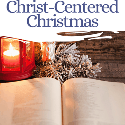 Have A More Christ Centered Christmas