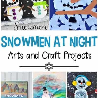 Snowmen at Night Crafts and Art Projects for Kids