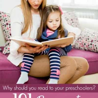 101 of the Best Reasons to Read to Your Preschoolers