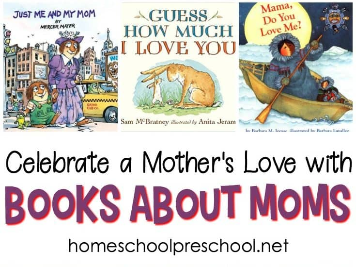 Celebrate Mom this Mother's Day (or every day) with these picture books about moms. Keep these books handy to read stories about a mother's love anytime!
