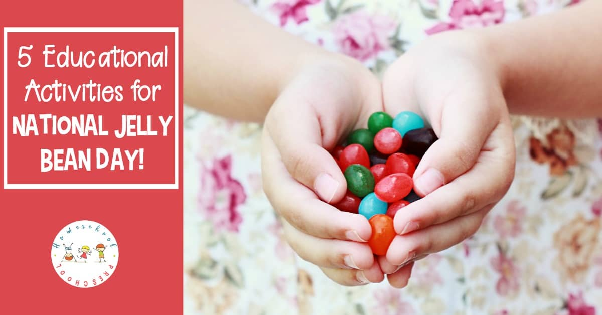 How to Celebrate National Jelly Bean Day with Preschoolers ...