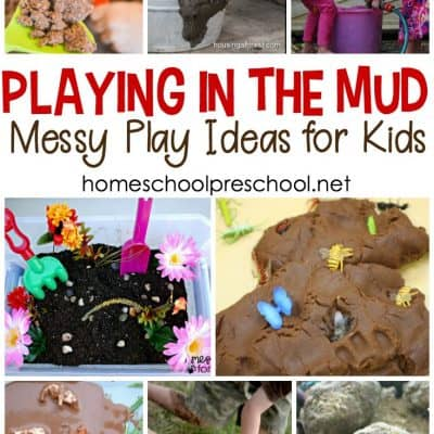 Messy Play Ideas for Playing in the Mud