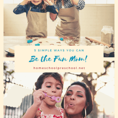5 Simple Ways to Be the Fun Mom