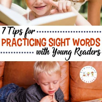 7 Tips for Sight Word Practice with Young Readers