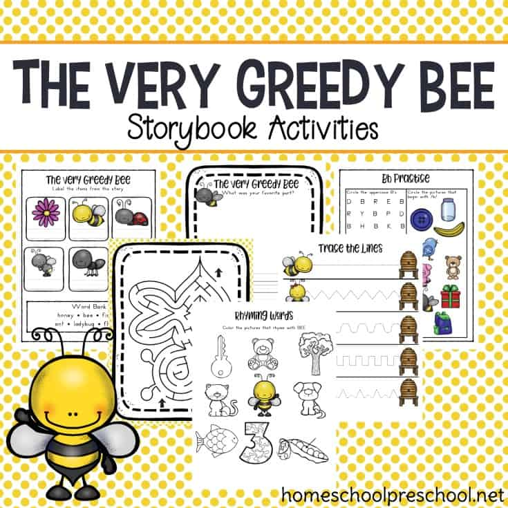 What happens when a greedy bee eats too much? Find out in The Very Greedy Bee by Steve Smallman! Then, print out this book companion which contains follow up activities for preschoolers.