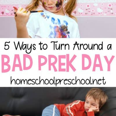 5 Ways to Turn a Bad Preschool Day Around