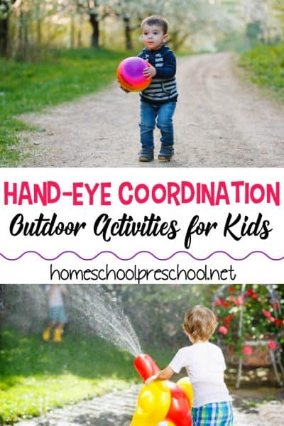 Use these outdoor hand eye coordination activities to help strengthen this skill with your preschoolers. The best part is, they'll have so much fun doing them!