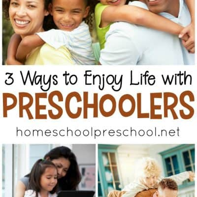 How to Enjoy Life with Preschoolers