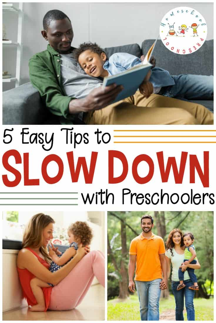 Life is busy. But, sometimes toddlers and preschoolers just can't keep up. Then need downtime. Here are 5 tips for how to slow down with preschoolers.