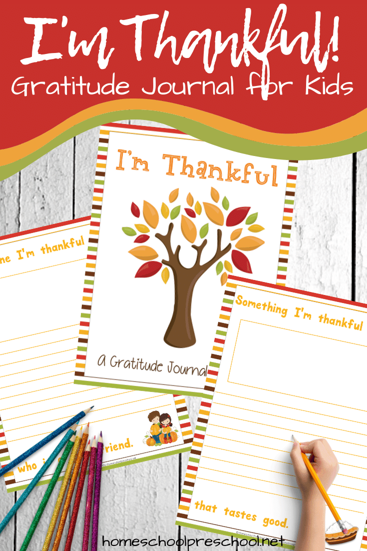 "Encourage an attitude of gratitude in your kids with this ""I'm Thankful"" gratitude journal for kids. It's perfect for kids of all ages this Thanksgiving season!"