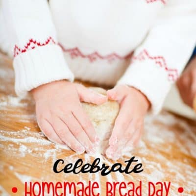 Celebrate Homemade Bread Day