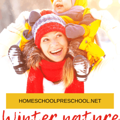Winter Nature Activities for Preschoolers