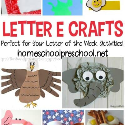 Letter of the Week: Crafts to Teach Letter E