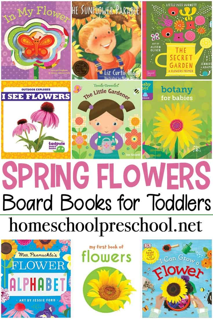 Books about flowers for toddlers! A wonderful collection of flower-themed board books to read to your toddlers this spring and summer.