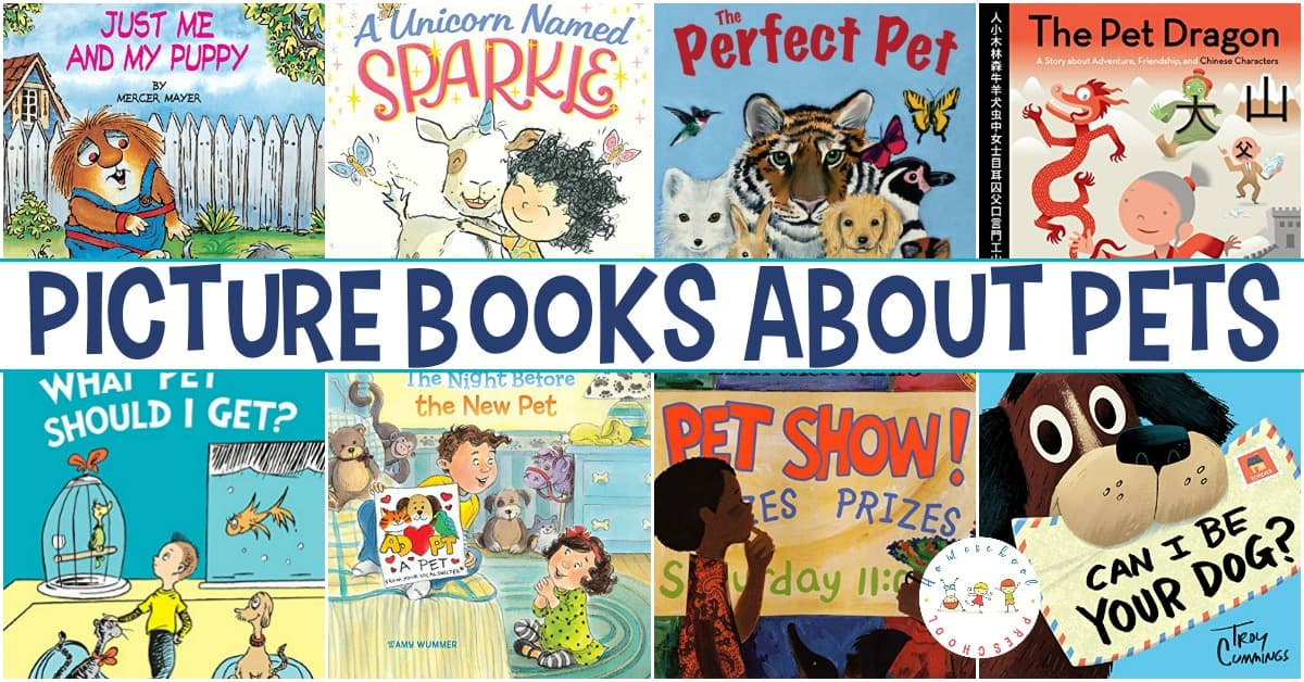 Your animal-loving kiddos are sure to love this collection of pet books for preschoolers. Cats, dogs, dragons, unicorns, and more!