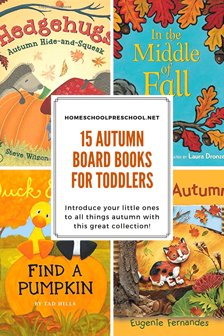 Fill your book basket with this amazing collection of autumn books for toddlers. Thick sturdy pages are perfect for little hands!