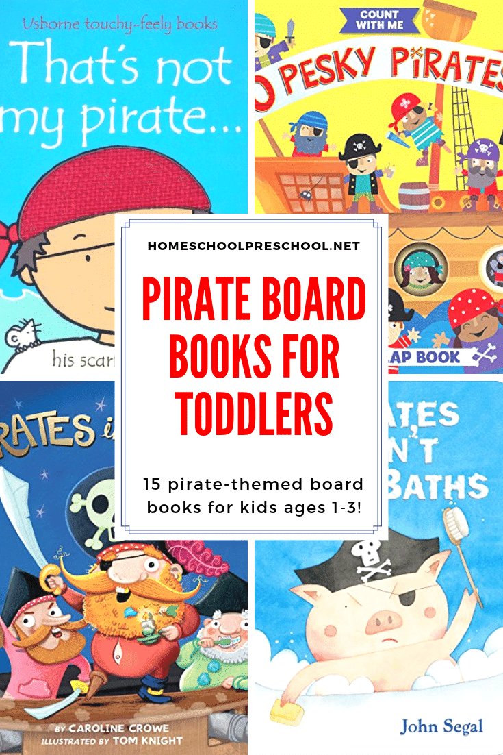 Discover the best pirate board books for toddlers. These pirate books are perfect for kids ages 1, 2, and 3 years old, and they're sure to become favorites!