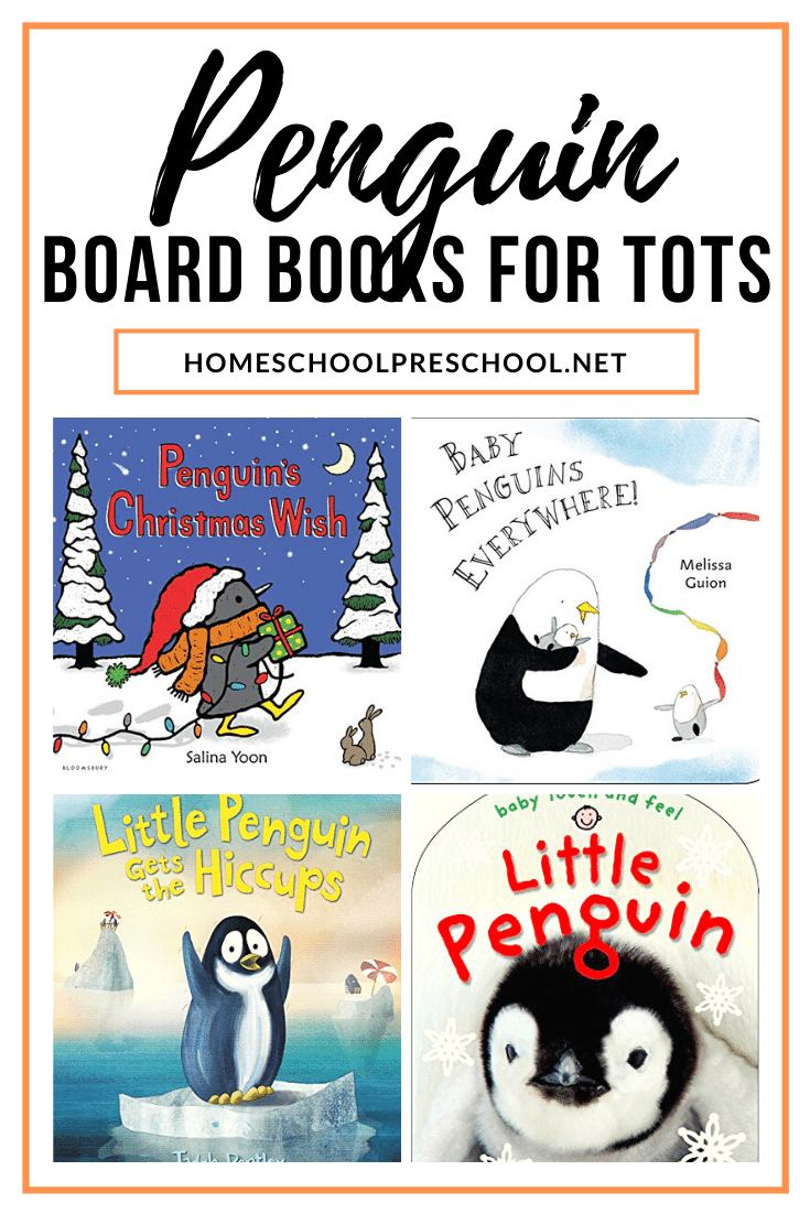 This winter, stock your book basket with penguin books for toddlers. These board books are perfect for your youngest listeners.