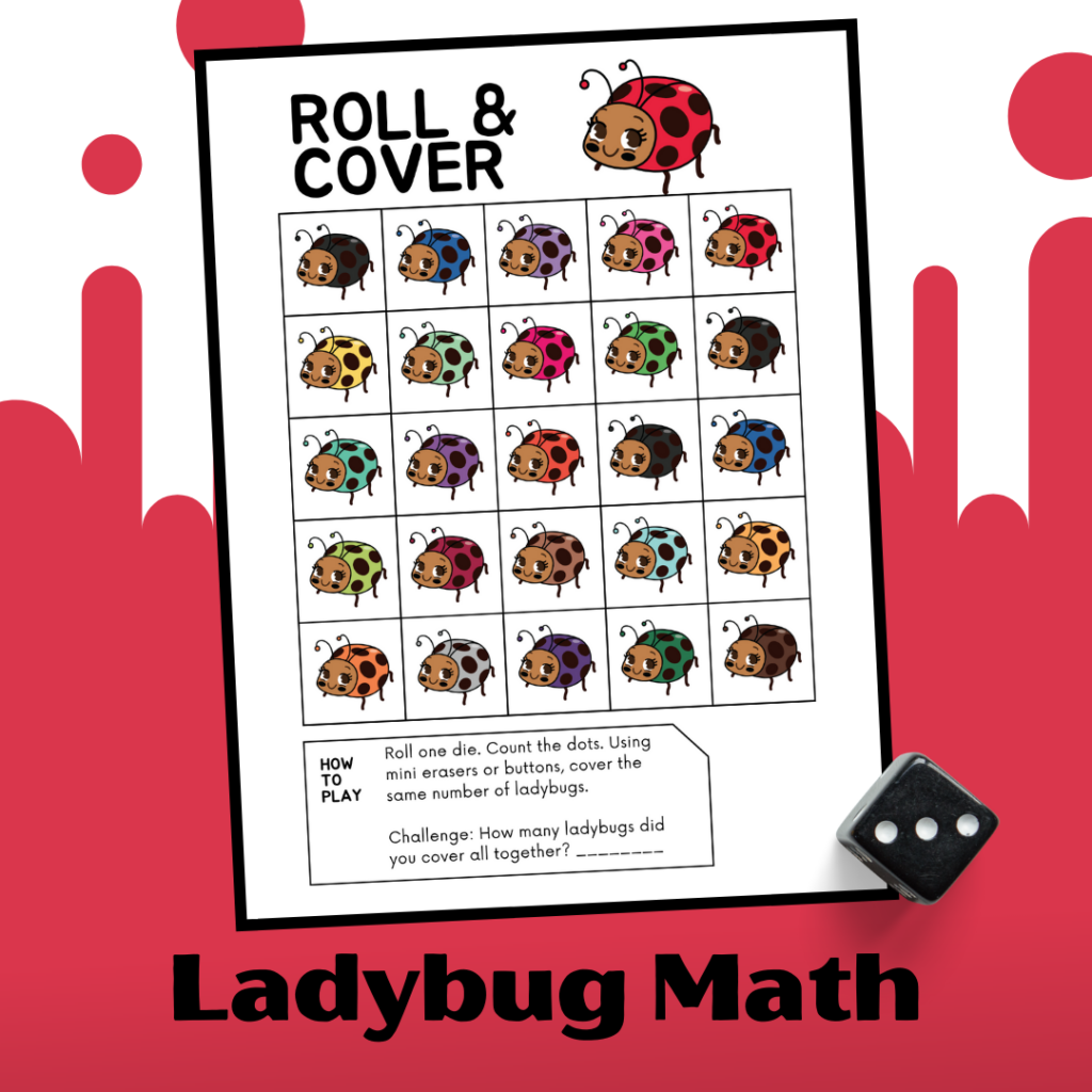 Preschoolers will practice subitizing and counting to 25 with this print-and-go ladybug math activity. Roll the dice, count the dots, and cover the ladybugs!