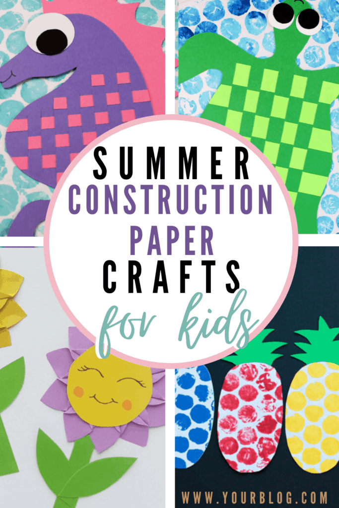 When the days are long and hot, try one of these summer construction paper crafts with your kids. Beat summer boredom with crafts!