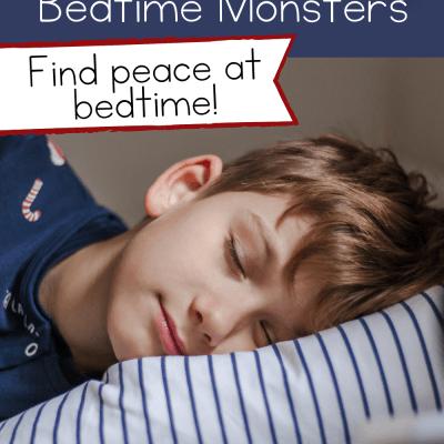 Banish Bedtime Monsters